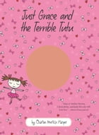 Just Grace and the Terrible Tutu Cover Image