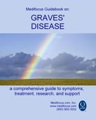 Medifocus Guidebook On: Graves' Disease by Elliot Jacob PhD. (Editor)