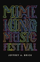 Mime Lung Music Festival Cover Image