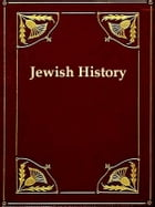 A Synopsis of Jewish History from the Return of the Jews from the Babylonish Captivity, to the Days of Herod the Great: Giving an account of the diffe by Henry A. Henry