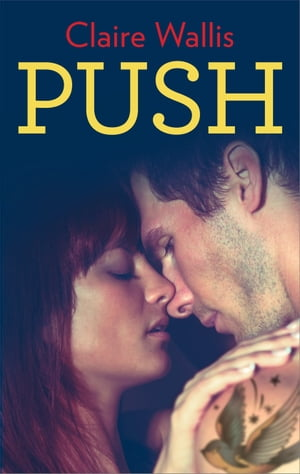 Push by Claire Wallis