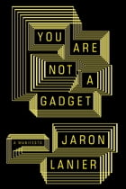 You Are Not a Gadget Cover Image