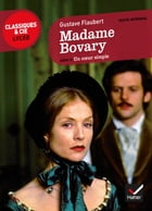Madame Bovary, Un coeur simple by Gustave Flaubert