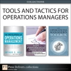 Tools and Tactics for Operations Managers (Collection) by Randal Wilson