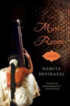 The Music Room: A Memoir by Namita Devidayal