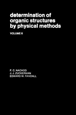 Book Determination Of Organic Structures By Physical Methods V6 by Nachod, F.C.