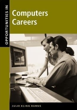 Book Opportunities in Computer Careers by Burns, Julie