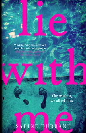 Lie With Me The Sunday Times bestseller