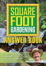 The Square Foot Gardening Answer Book Cover Image