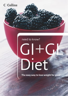 Book GI + GL Diet (Collins Need to Know?) by Collins
