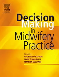 Decision-Making in Midwifery Practice E-Book