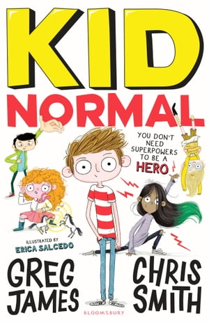 Kid Normal SHORTLISTED FOR THE WATERSTONES CHILDREN'S BOOK PRIZE