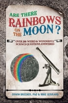 Are There Rainbows on the Moon? by Brecher, Erwin; Gerrard, Mike