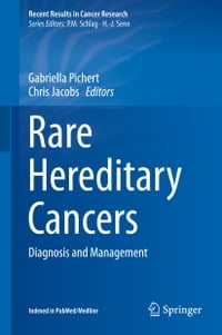 Rare Hereditary Cancers: Diagnosis and Management