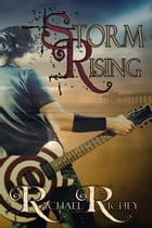 Storm Rising by Rachael  Richey