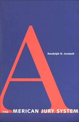 Book The American Jury System by Randolph N. Jonakait