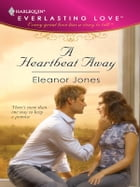 A Heartbeat Away by Eleanor Jones