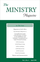 The Ministry of the Word, Vol. 2, No 4: Migration in God's Move (1) & Crystallization-Study of the Divinity of Christ in the Fulfillment and by Various Authors