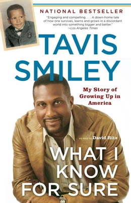Book What I Know For Sure by Tavis Smiley