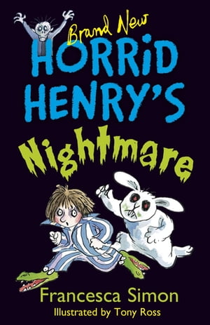 Horrid Henry's Nightmare Book 22