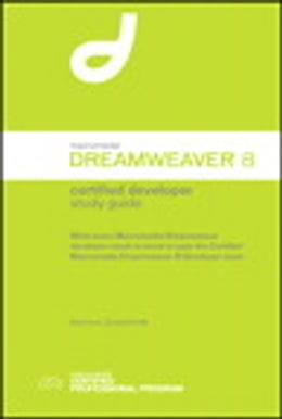 Book Macromedia Dreamweaver 8 Certified Developer Study Guide by Sue Hove