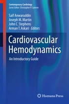 Cardiovascular Hemodynamics: An Introductory Guide