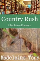 Country Rush by Madeleine Torr