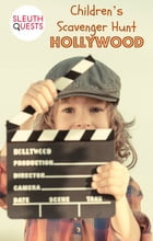 Children's Scavenger Hunt – Hollywood by SleuthQuests
