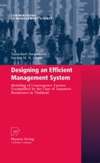 Designing an Efficient Management System: Modeling of Convergence Factors Exemplified by the Case…