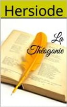 La Théogonie by Hersiode