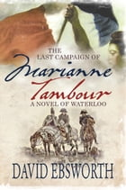 The Last Campaign of Marianne Tambour