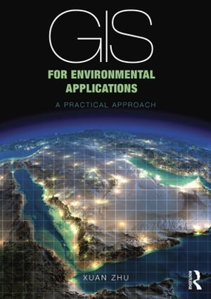 GIS for Environmental Applications A practical approach