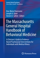 The Massachusetts General Hospital Handbook of Behavioral Medicine: A Clinician's Guide to Evidence…