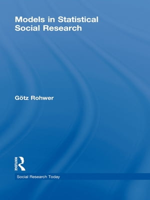 Models in Statistical Social Research