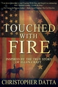 Touched with Fire 4795e379-e24f-4bca-96b4-0af5467e21e0