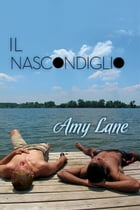 Il nascondiglio by Amy Lane