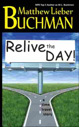 Relive the Day! by Matthew Lieber Buchman