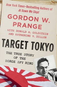 Target Tokyo: The Story of the Sorge Spy Ring