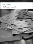 Chi ha dato le carte? by Ring Lardner