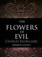 The Flowers of Evil by Charles Baubelaire