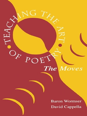 Teaching the Art of Poetry The Moves