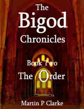 The Bigod Chronicles - Book Two - The Order
