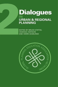 Dialogues in Urban and Regional Planning: Volume 2