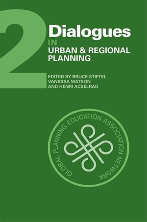 Dialogues in Urban and Regional Planning Volume 2