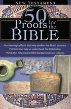 50 Proofs For the Bible: New Testament by Rose Publishing