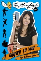 The Arts-Angels Track 1: Drawn to You by Janel Rodriguez Ferrer