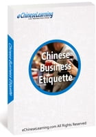Learn Chinese with eChineseLearning's eBook: Chinese Business Etiquette by eChineseLearning