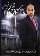 Sleepless Nights: The Drew Smith Series by Norwood Holland