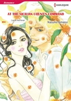 AT THE SICILIAN COUNT'S COMMAND (Harlequin Comics): Harlequin Comics by Carole Mortimer