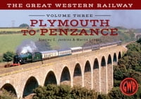The Great Western Railway: Plymouth to Penzance